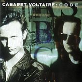 Play & Download C.O.D.E. by Cabaret Voltaire | Napster