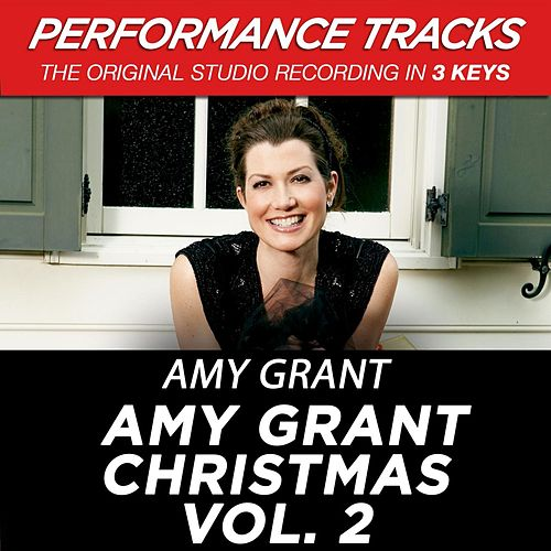 Amy Grant Christmas Vol. 2 (Premiere Performance Plus Track) by Amy Grant