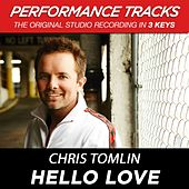 Play & Download Hello Love (Premiere Performance Plus Track) by Chris Tomlin | Napster