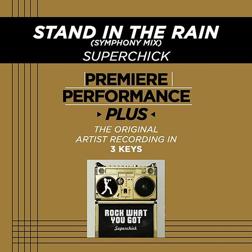 Stand In The Rain (Symphony Mix) (Premiere Performance Plus Track) by Superchick