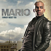 Thinkin' About You by Mario