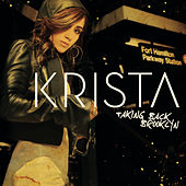 Play & Download Taking Back Brooklyn by Krista | Napster