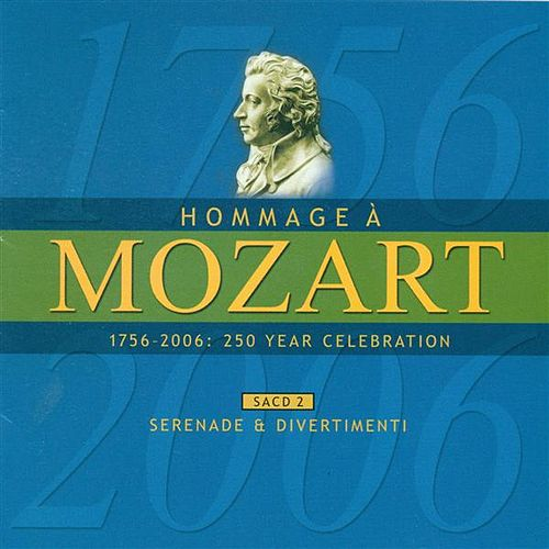 MOZART (A HOMAGE) - 250 YEAR CELEBRATION, Vol. 2 (Serenade and Divertimenti) by Sandor Vegh