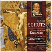 Play & Download SCHUTZ, H.: Kleiner geistlichen Concerten (Tolzer Boys Choir Soloists, Schmidt-Gaden) by Various Artists | Napster