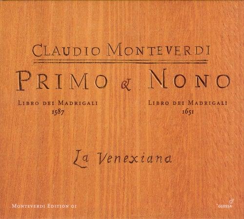 Play & Download MONTEVERDI, C.: Madrigals, Books 1 and 9 (La Venexiana) by La Venexiana | Napster