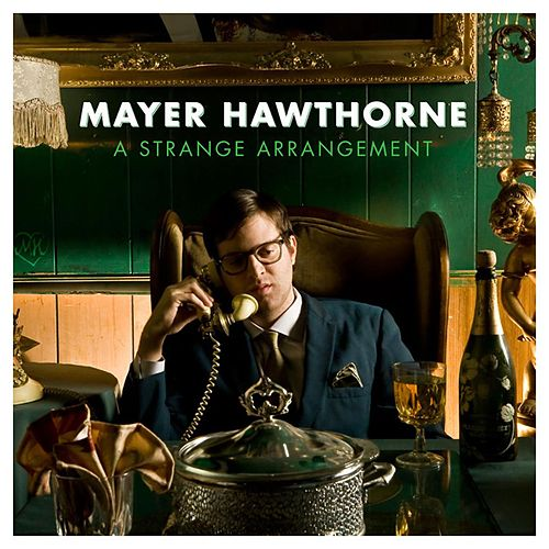 Play & Download A Strange Arrangement by Mayer Hawthorne | Napster