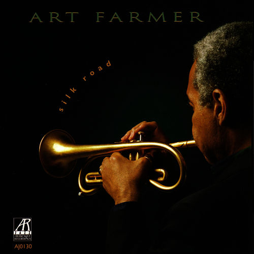 Play & Download Silk Road by Art Farmer | Napster