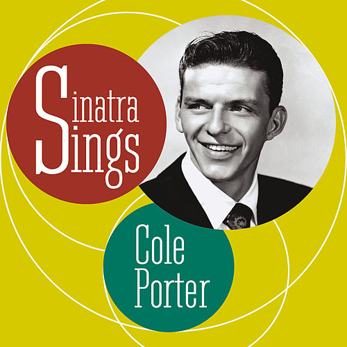 Play & Download Sings Cole Porter by Frank Sinatra | Napster
