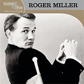 Platinum & Gold Collection by Roger Miller