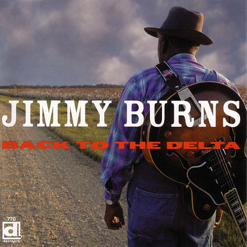 Play & Download Back To The Delta by Jimmy Burns | Napster
