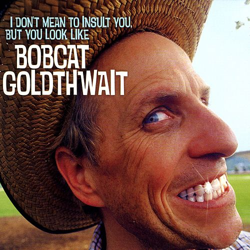 Play & Download I Don't Mean To Insult You, But... by Bobcat Goldthwait | Napster