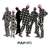 Play & Download Hits by Pulp | Napster
