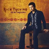Play & Download In My Dreams by Rick Trevino | Napster