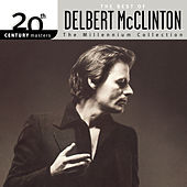 20th Century Masters: The Millennium... by Delbert McClinton