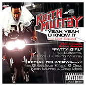 Play & Download Yeah Yeah U Know It by Keith Murray | Napster