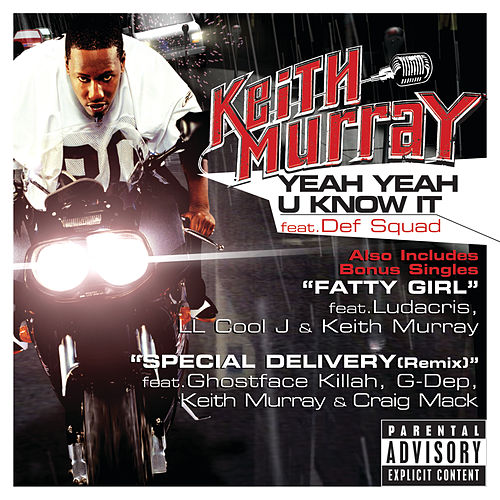 Yeah Yeah U Know It by Keith Murray