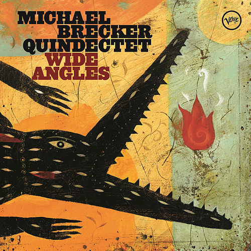 Wide Angles by Michael Brecker