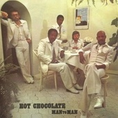 Play & Download Man To Man by Hot Chocolate | Napster