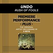 Play & Download Undo (Premiere Performance Plus Track) by Rush Of Fools | Napster