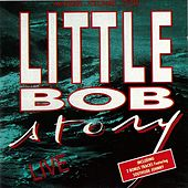 Live by Little Bob