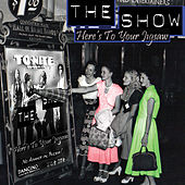 Play & Download Here's To Your Jigsaw by The Show | Napster