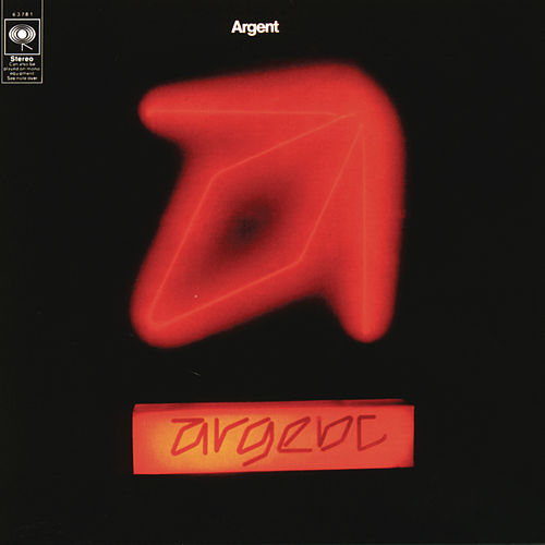 Play & Download Argent by Argent | Napster