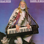 Play & Download Standing On Rock by Edgar Winter | Napster