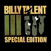 Play & Download Billy Talent III [Special Edition] by Billy Talent | Napster