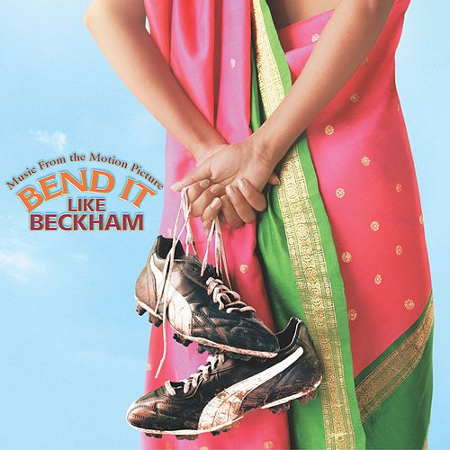 Play & Download Bend It Like Beckham by Bend it like Beckham | Napster