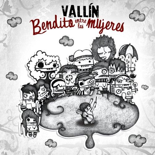 Play & Download Bendito entre las mujeres by Sergio Vallin | Napster