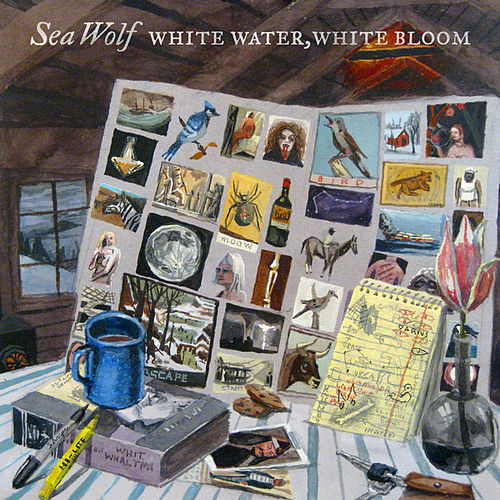 Play & Download White Water, White Bloom by Sea Wolf | Napster