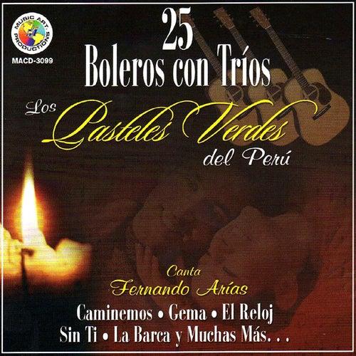 25 Boleros Con Trios by Los Pasteles Verdes