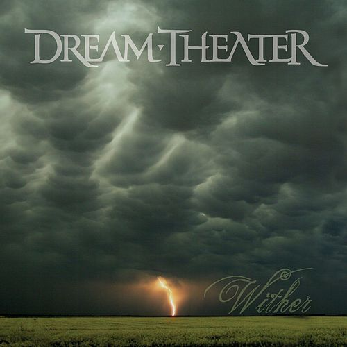 Play & Download Wither by Dream Theater | Napster