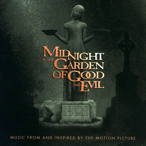 Play & Download Music From And Inspired By The 'Midnight In The Garden Of Good And Evil' Motion Picture by Various Artists | Napster