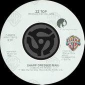 Sharp Dressed Man / I Got The Six by ZZ Top