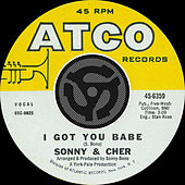 Play & Download I Got You Babe / It's Gonna Rain [Digital 45] by Sonny and Cher | Napster