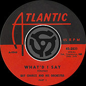 Play & Download What'd I Say [Pt.1] / What'd I Say [Pt.2] [Digital 45] by Ray Charles | Napster