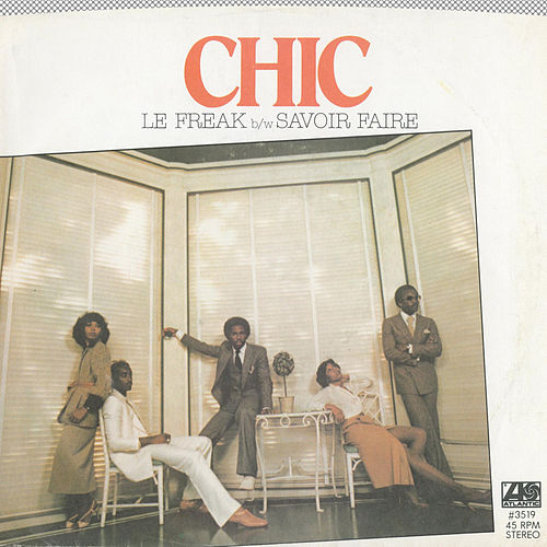 Play & Download Le Freak / Savior Faire by Chic | Napster
