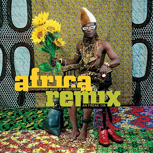 Play & Download Africa Remix by Various Artists | Napster