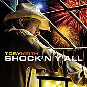 Play & Download Shock'n Y'all by Toby Keith | Napster