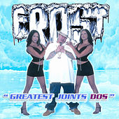 Play & Download Greatest Joints Dos by Kid Frost | Napster