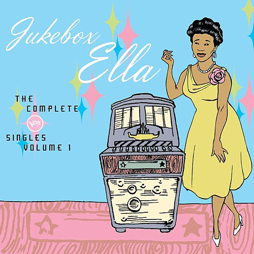 Play & Download Jukebox Ella: The Complete Verve...Vol. 1 by Ella Fitzgerald | Napster