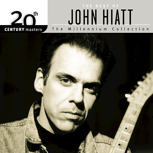 20th Century Masters: Millennium Collection: Best Of John Hiatt by John Hiatt