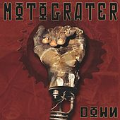Play & Download Down by Motograter | Napster