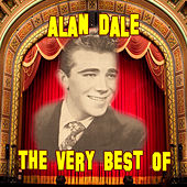 Play & Download The Very Best Of by Alan Dale | Napster