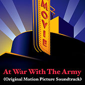 At War With The Army (Original Motion Picture Soundtrack) by Various Artists