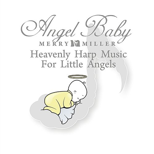 Angel Baby by Merry Miller