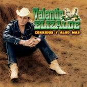 Corridos Y Algo Mas by Valentin Elizalde