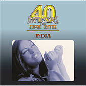 Play & Download 40 Artistas by India | Napster