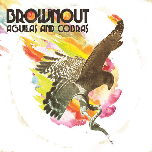 Play & Download Aguilas and Cobras by Brownout | Napster